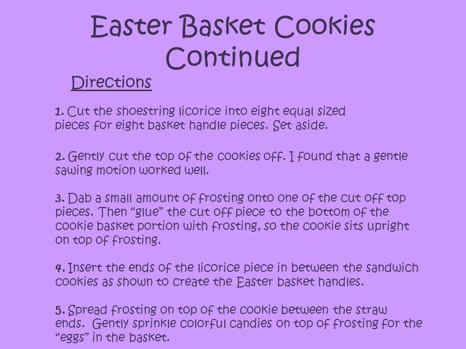 Easter Basket Cookies Continued 2. Gently cut the top of the cookies off.