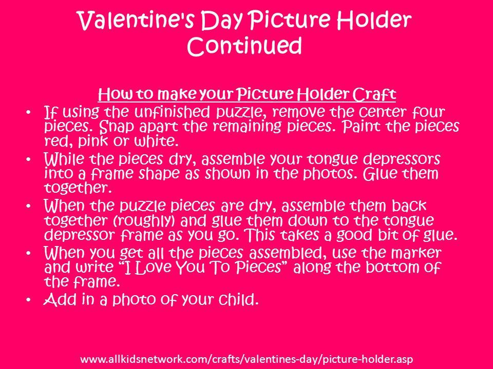Valentine s Day Picture Holder Continued How to make your Picture Holder Craft If using the unfinished puzzle, remove the center four pieces.