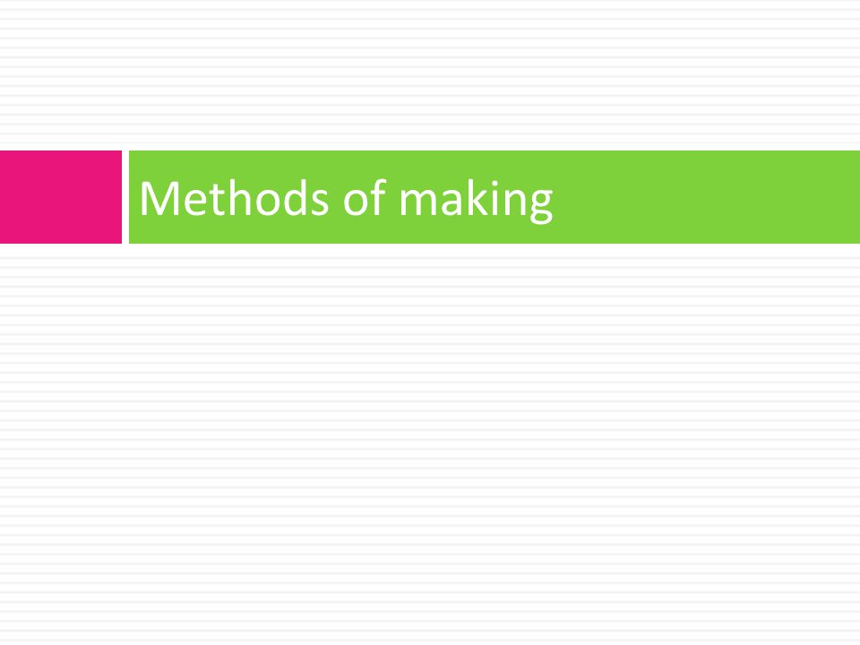 Methods of making