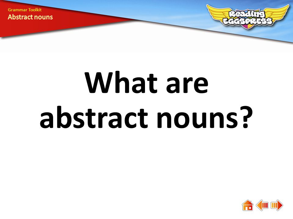 What are abstract nouns Grammar Toolkit