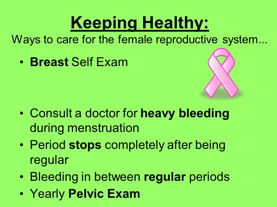 Keeping Healthy: Ways to care for the female reproductive system...