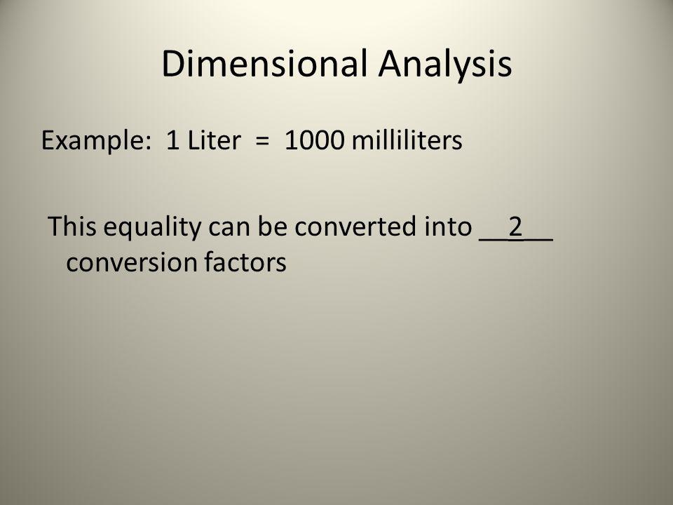 Example: Convert 65.22 mg to ___g 1.Given: __65.22 mg __ 2.Equality: __1 g = 1000 mg__ so….