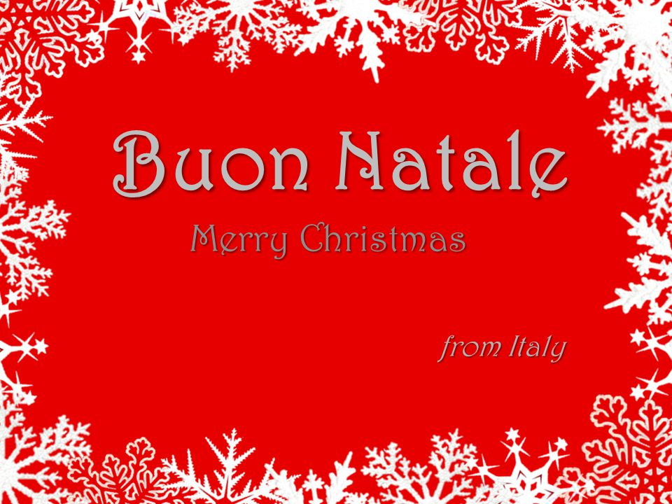 Buon Natale Merry Christmas from Italy