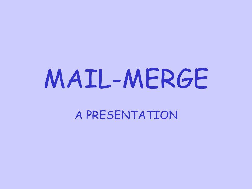 MAIL-MERGE A PRESENTATION
