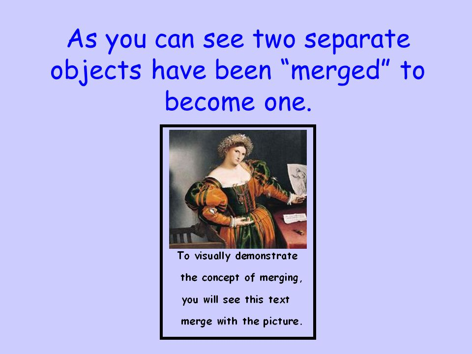 The concept of merging is used to insert data into a document.