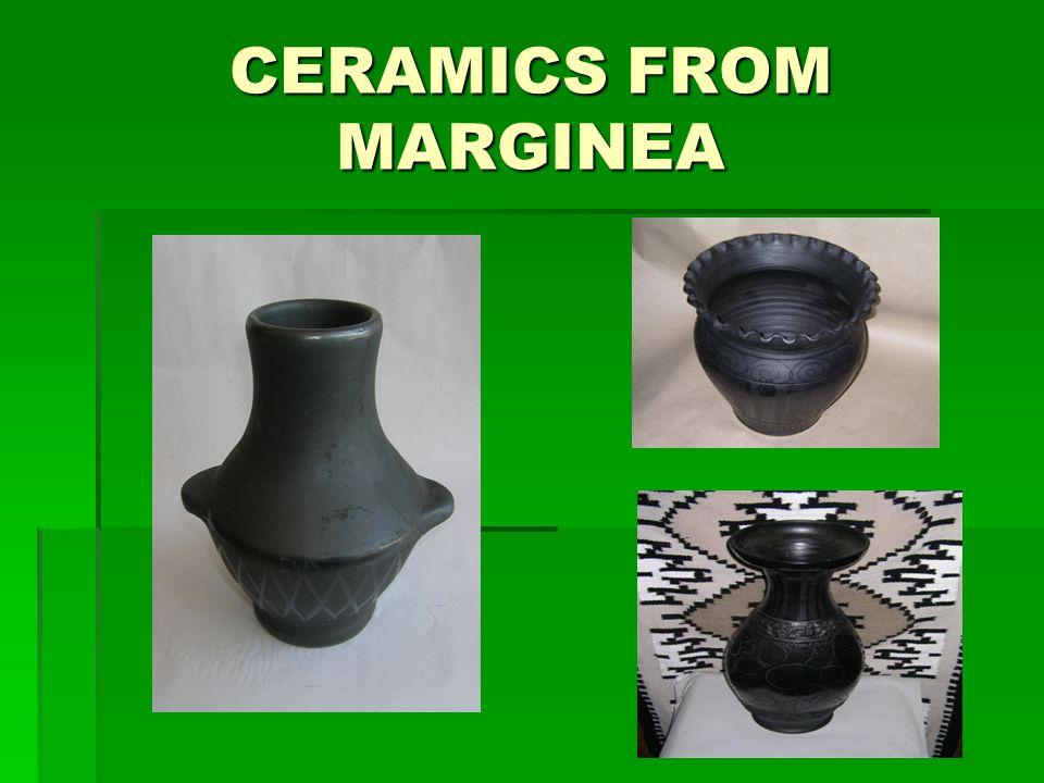 CERAMICS FROM MARGINEA