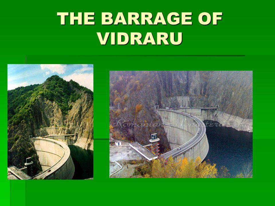 THE BARRAGE OF VIDRARU