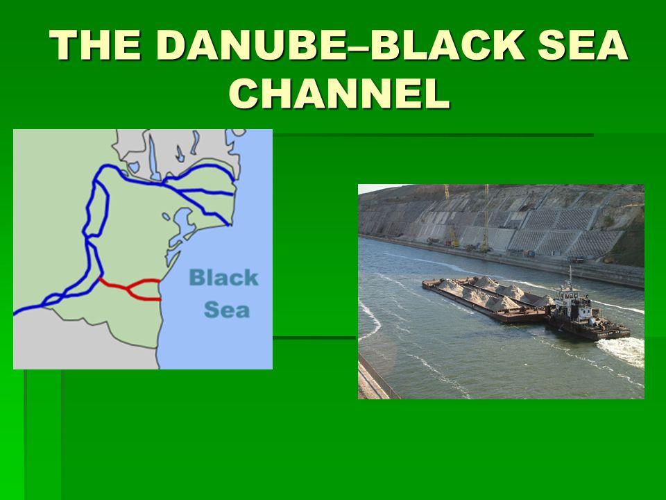 THE DANUBE–BLACK SEA CHANNEL