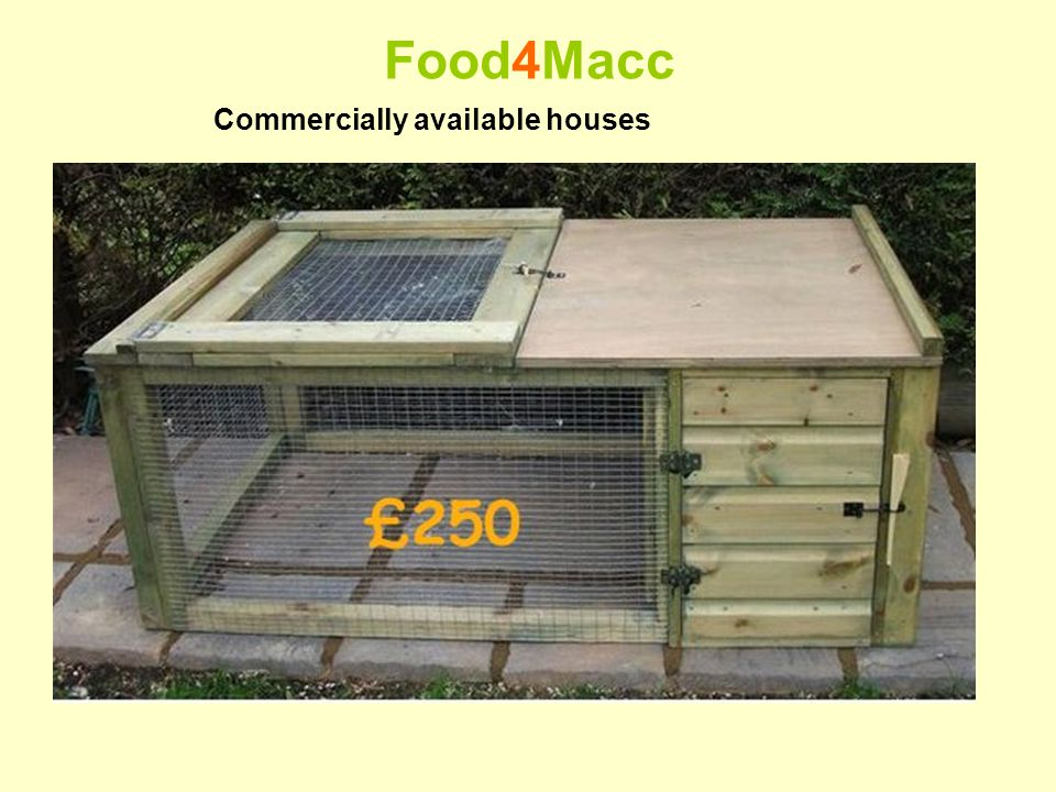 Food4Macc Commercially available houses