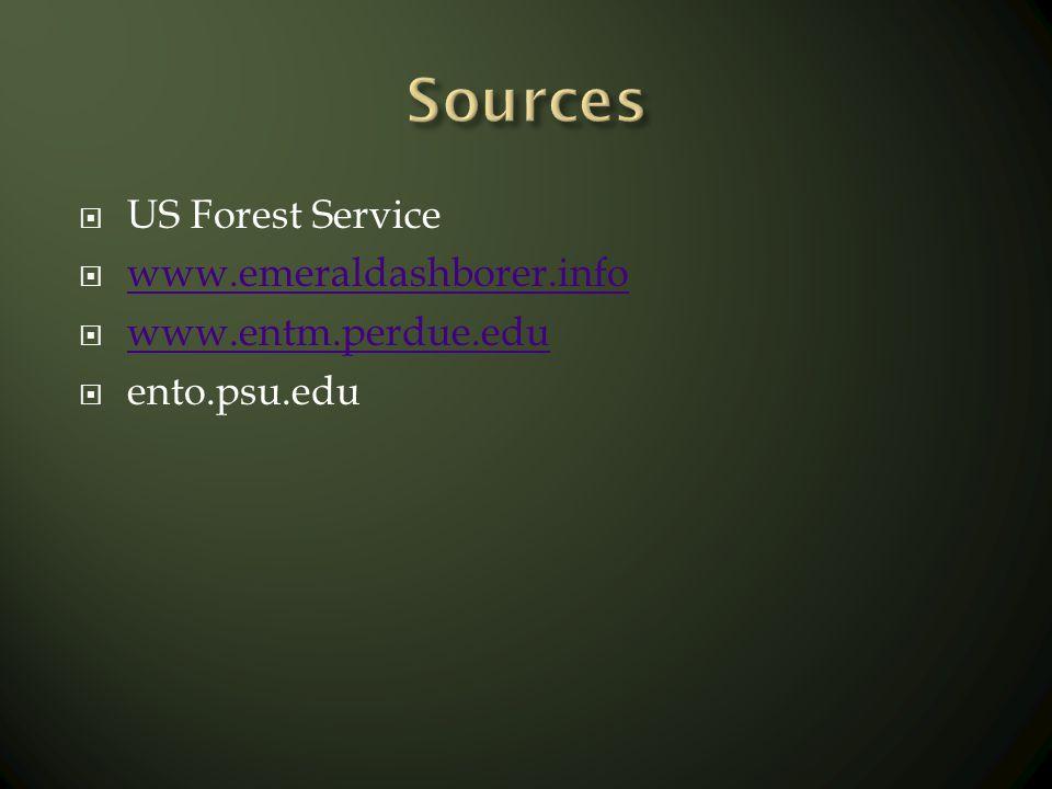 US Forest Service www.emeraldashborer.info www.entm.perdue.edu ento.psu.edu