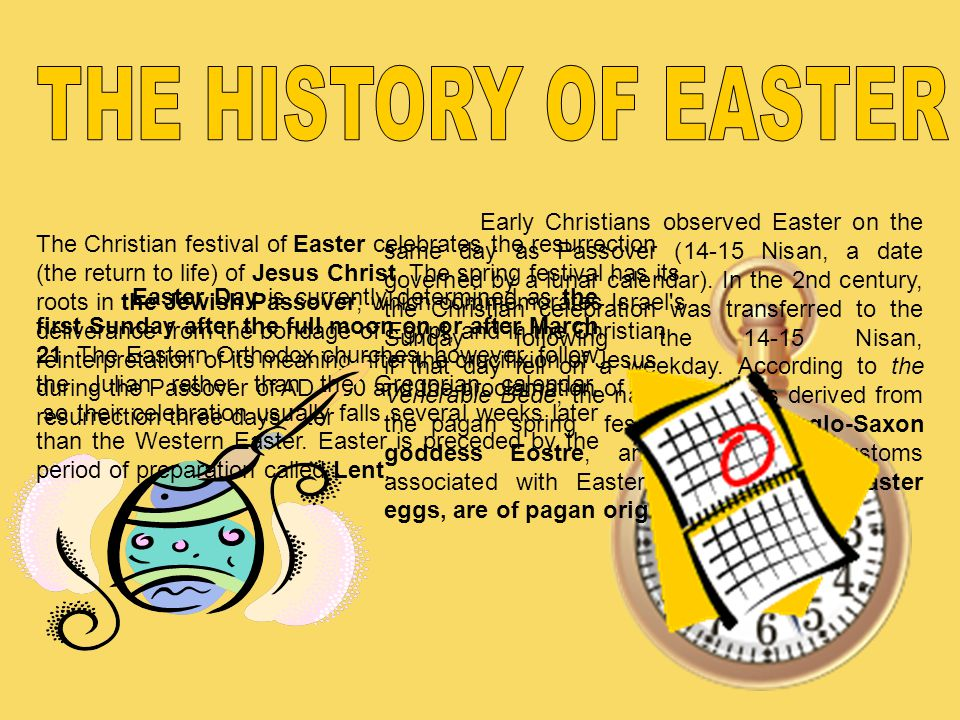 The Christian festival of Easter celebrates the resurrection (the return to life) of Jesus Christ. The spring festival has its roots in the Jewish Pas