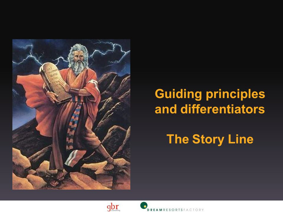 Guiding principles and differentiators The Story Line