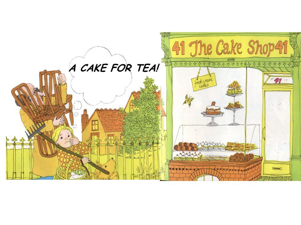 A CAKE FOR TEA!
