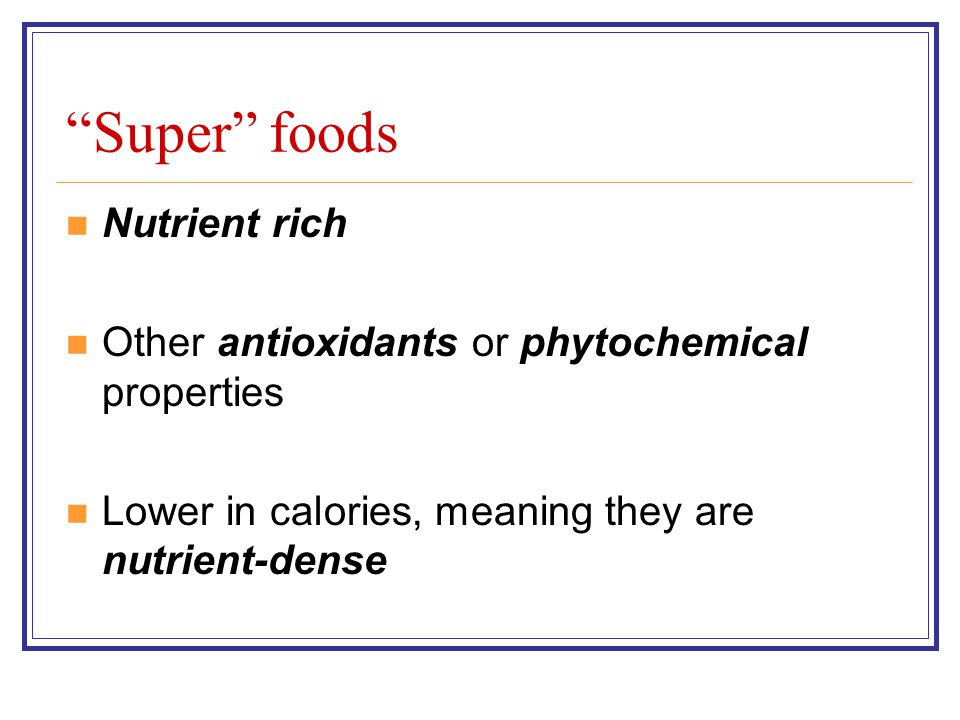 Who decides what is a super food.Popular magazines Dr.