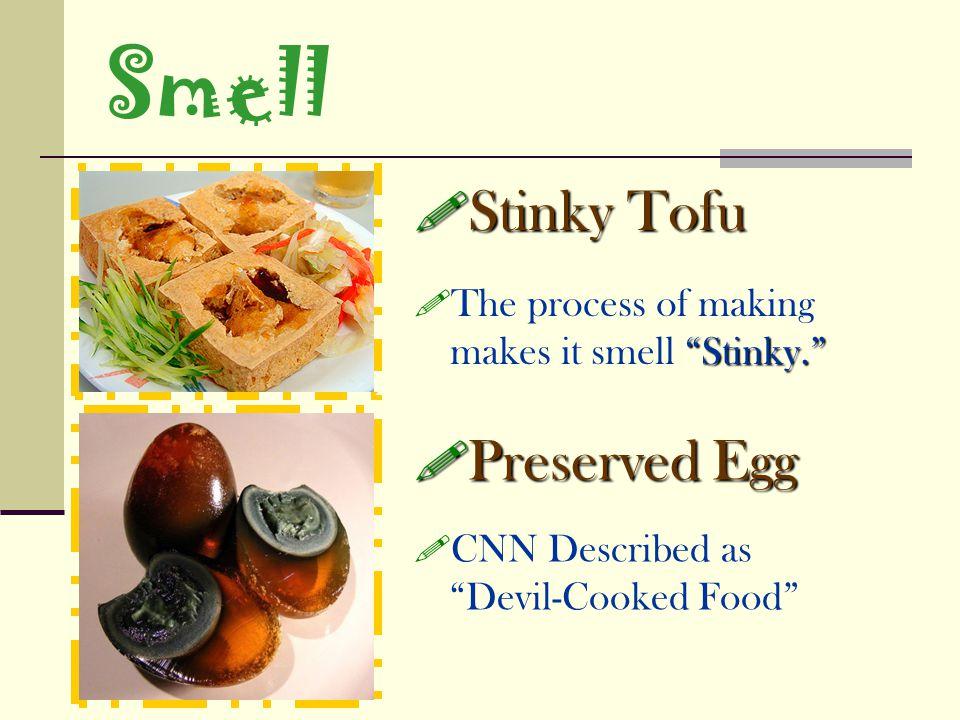 Smell Preserved Egg Preserved Egg CNN Described as Devil-Cooked Food Stinky Tofu Stinky Tofu Stinky.