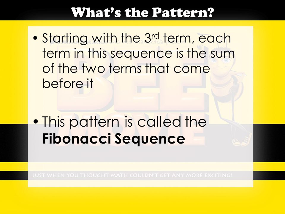 The Fibonacci Sequence Complete parts A – J on page 124/125 of your textbook