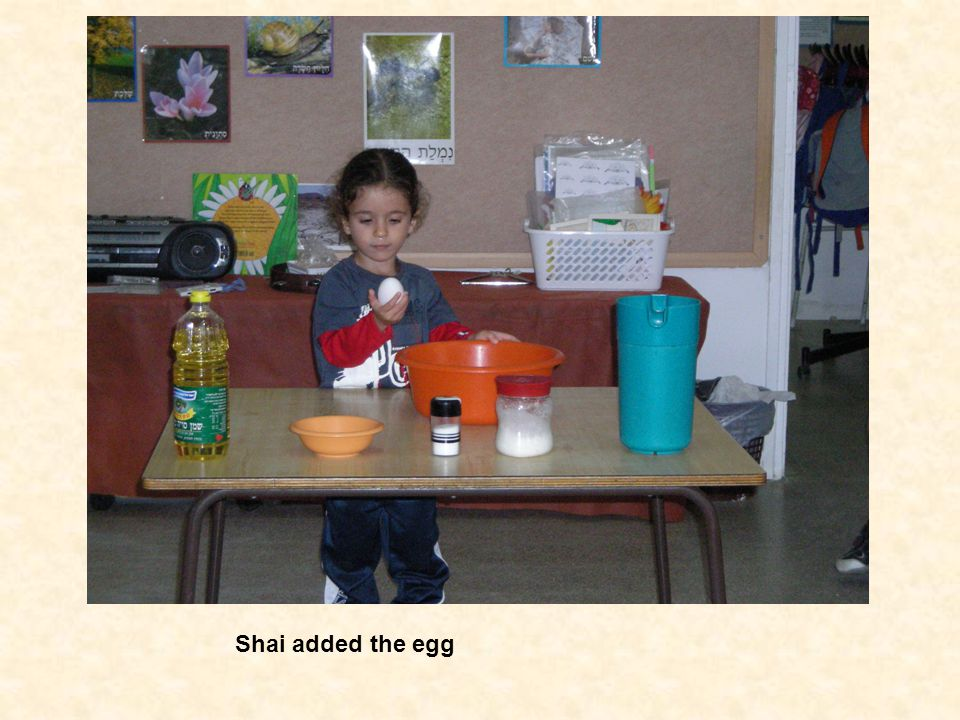 Shai added the egg