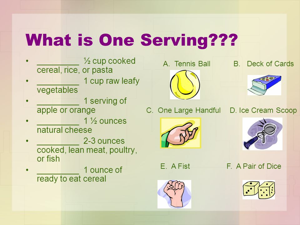 What is One Serving .