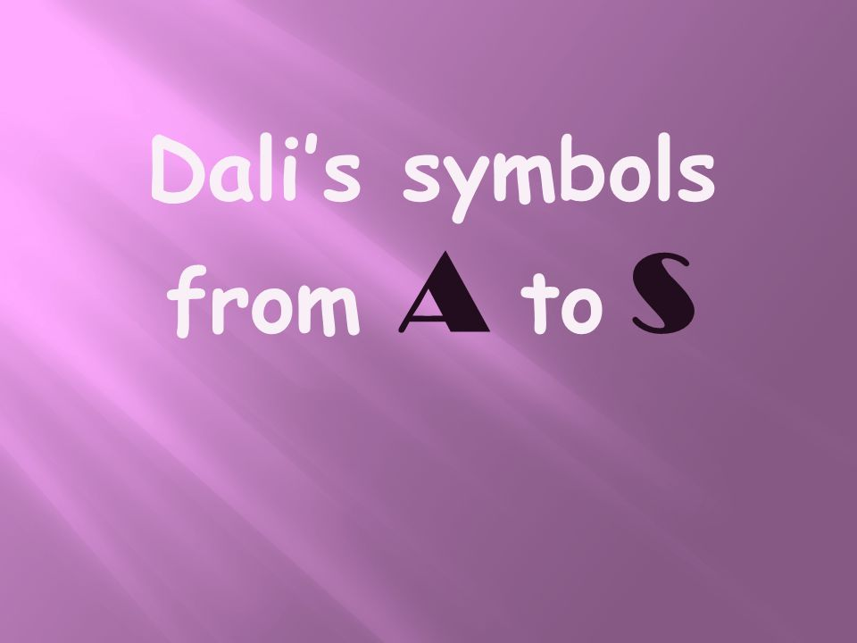 Dalis symbols from A to S