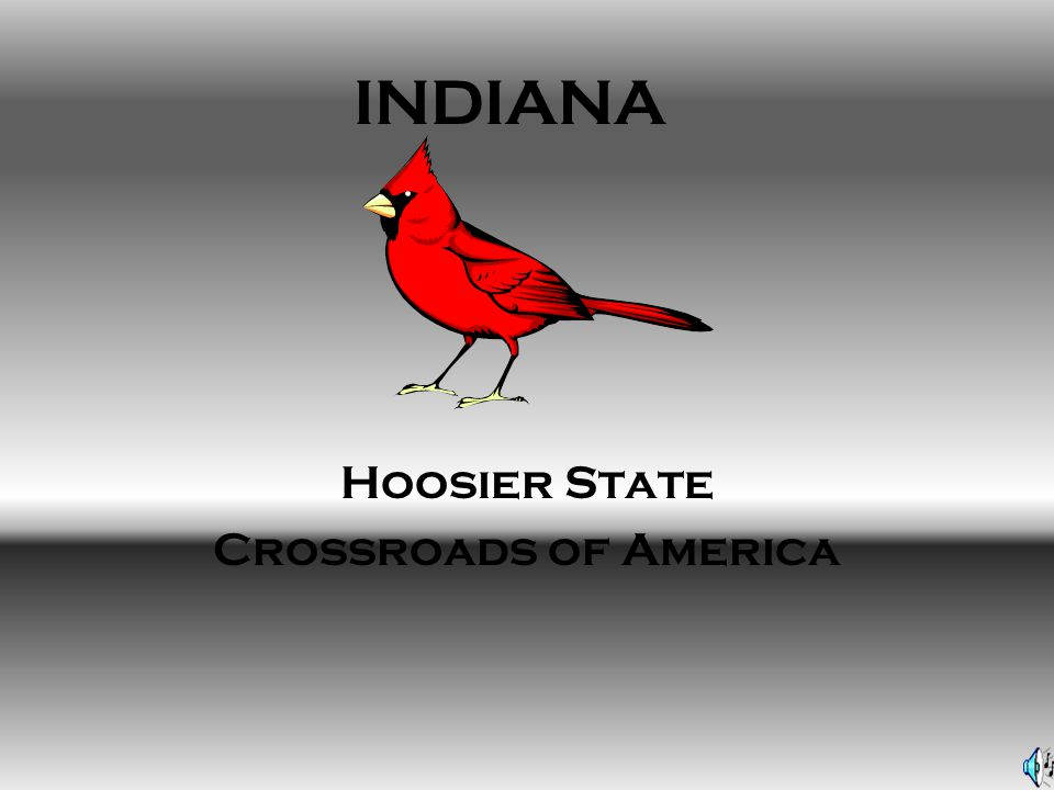 HISTORY On December, 11 1816 Indiana became the 19 th admitted by the Union.