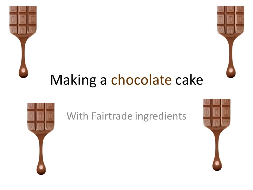 Making a chocolate cake With Fairtrade ingredients