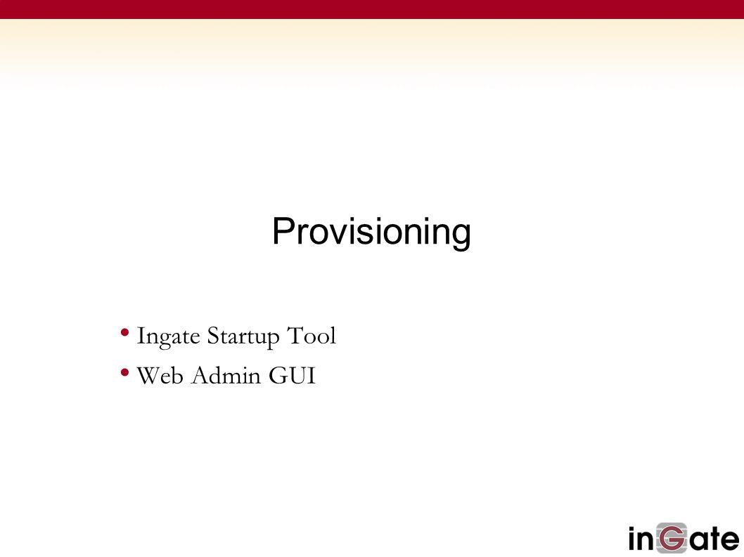 Provisioning Ingate Startup Tool Web Admin GUI