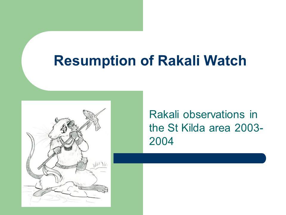 Resumption of Rakali Watch Rakali observations in the St Kilda area 2003- 2004