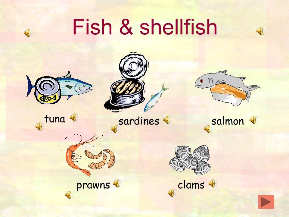 Fish & shellfish tuna sardinessalmon prawnsclams