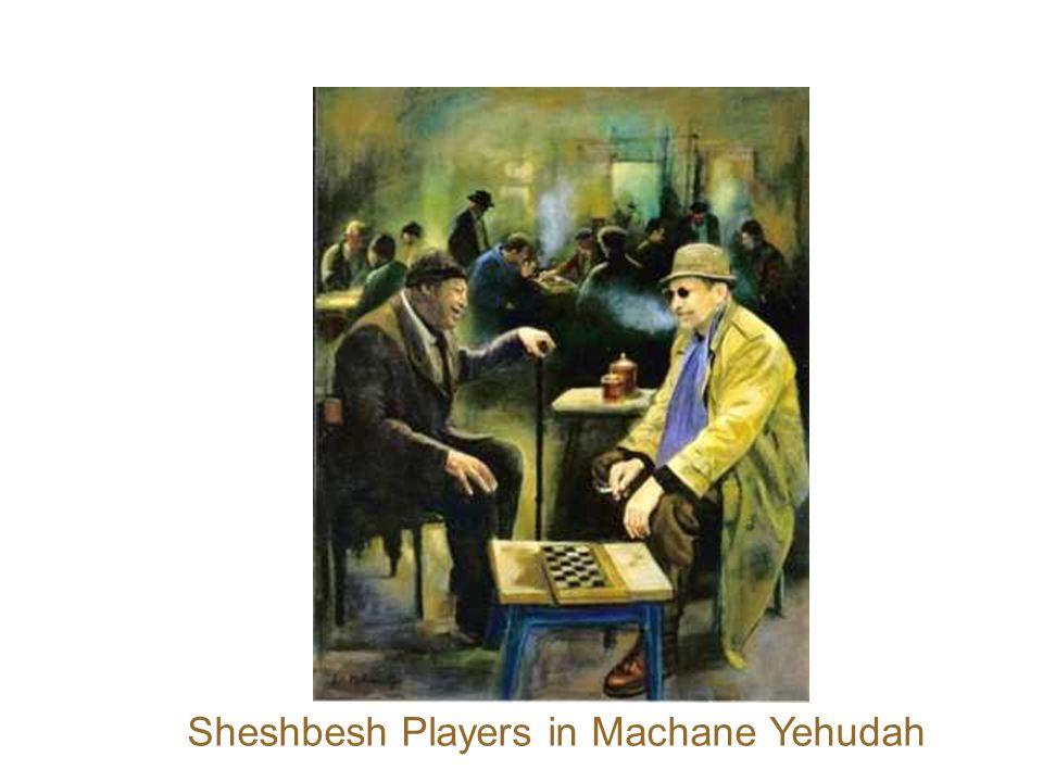 Sheshbesh Players in Machane Yehudah