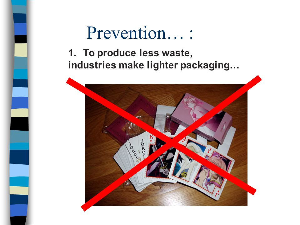 The dangerous waste must be sent to specially conceived installations to be safely eliminated.