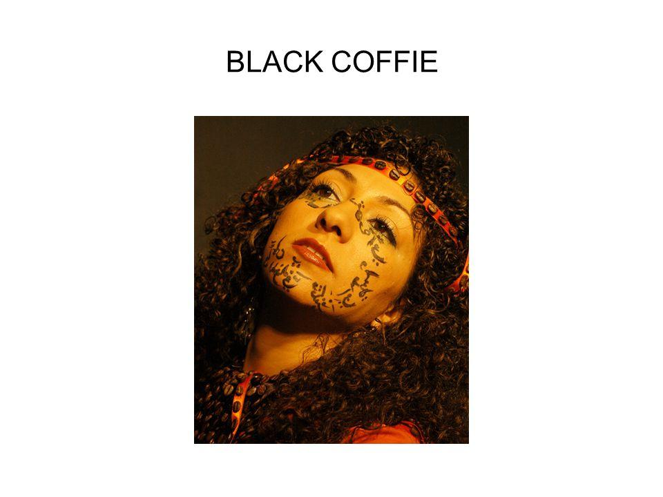 BLACK COFFIE