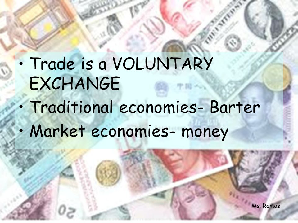 Money is … –Useful when value generally accepted –Easy to carry –Convenient for transactions Ms.