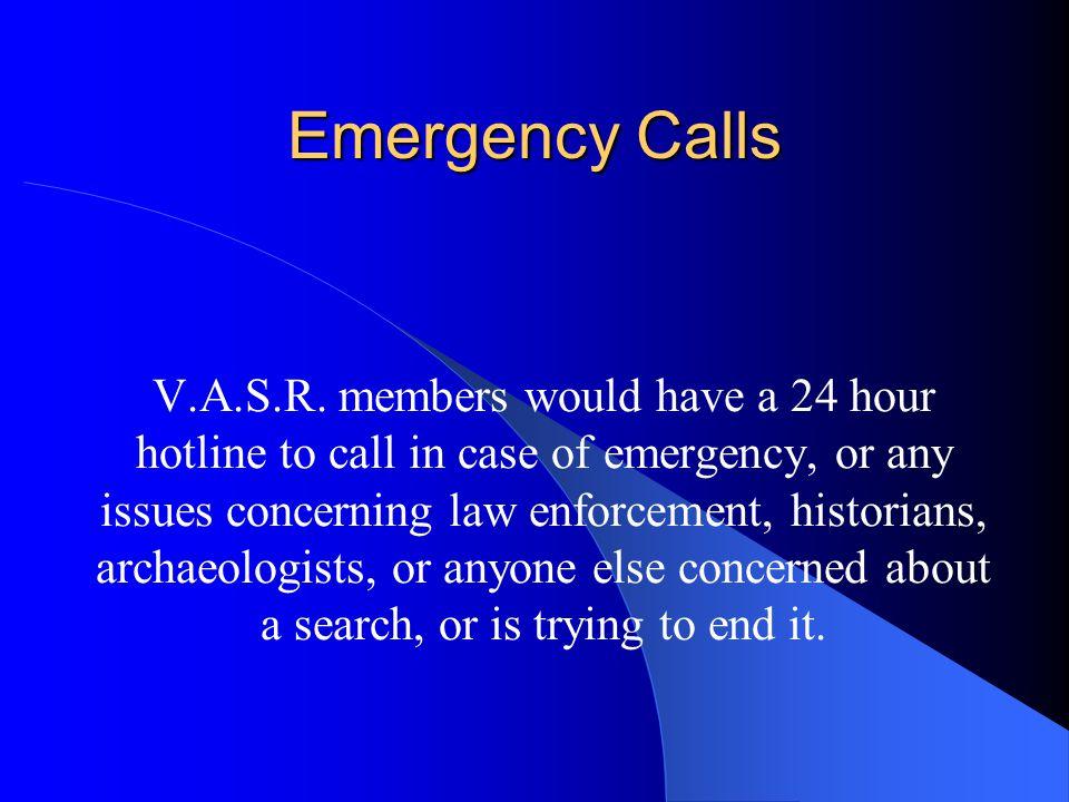 Emergency Calls V.A.S.R.
