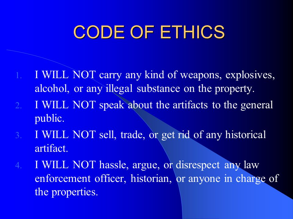 CODE OF ETHICS 1.