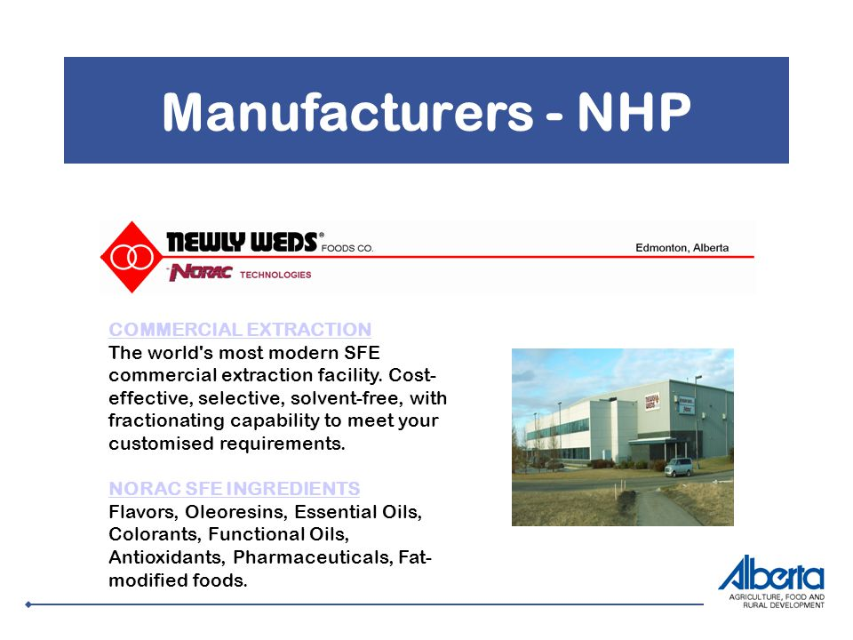 Manufacturers - NHP COMMERCIAL EXTRACTION COMMERCIAL EXTRACTION The world s most modern SFE commercial extraction facility.