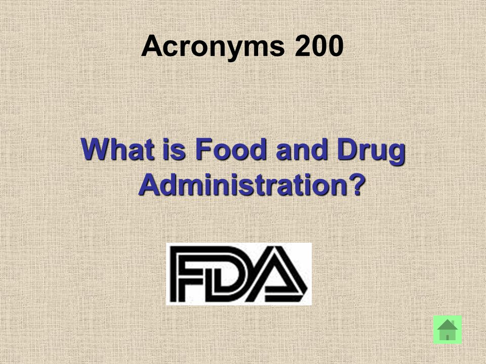What is Food and Drug Administration?