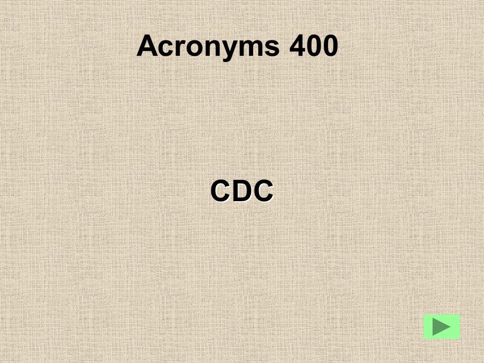 Acronyms 400 CDC