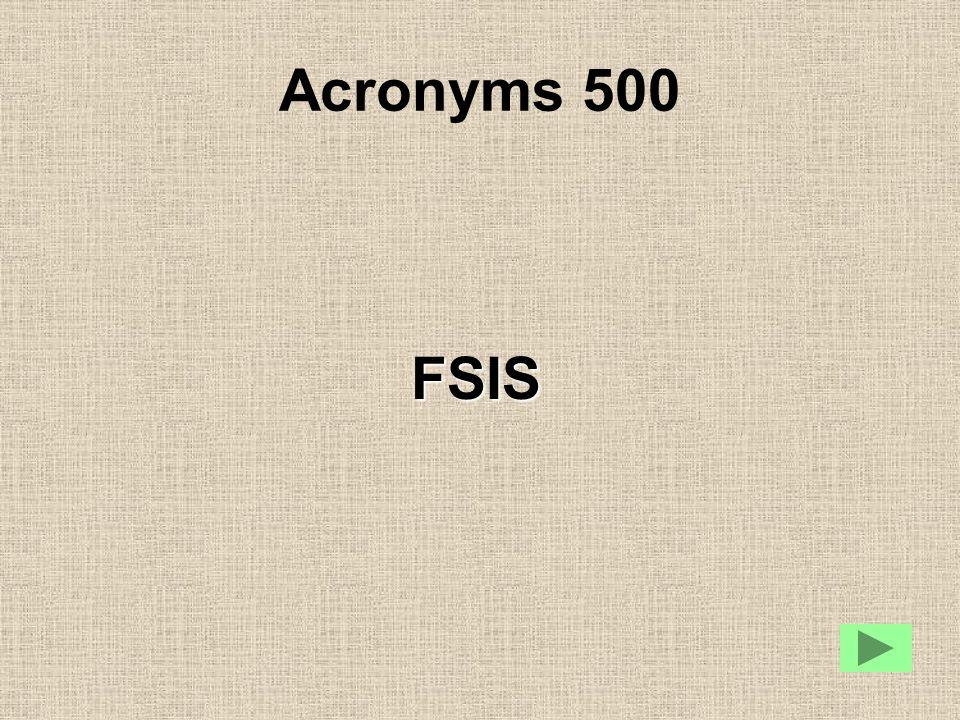 Acronyms 500 FSIS