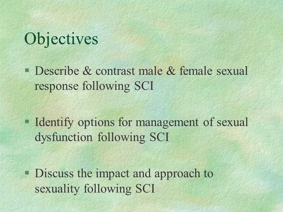 Successful Sexuality after SCI §Education! §Preparation! §Communication!