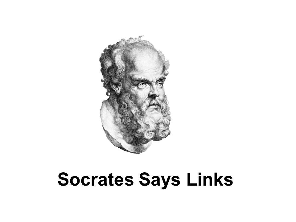 Socrates Says Links