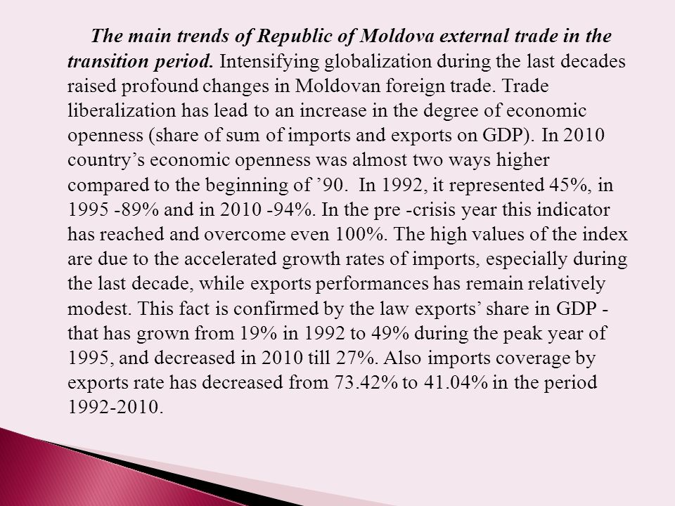 The main trends of Republic of Moldova external trade in the transition period.