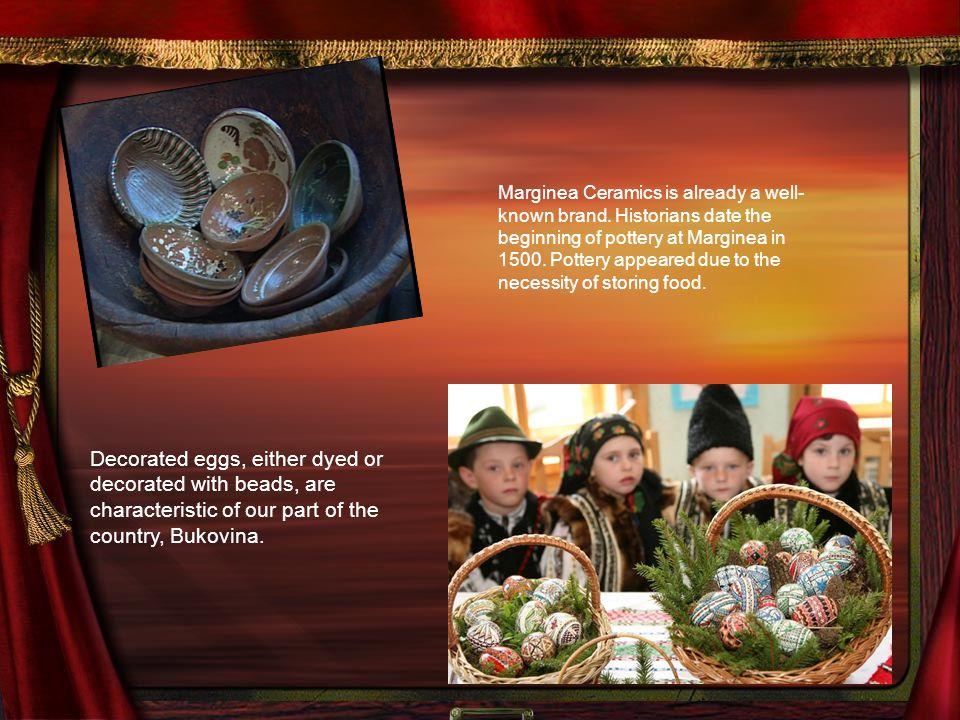 Marginea Ceramics is already a well- known brand.