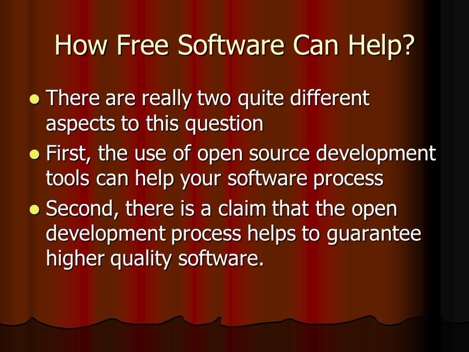 How Free Software Can Help.