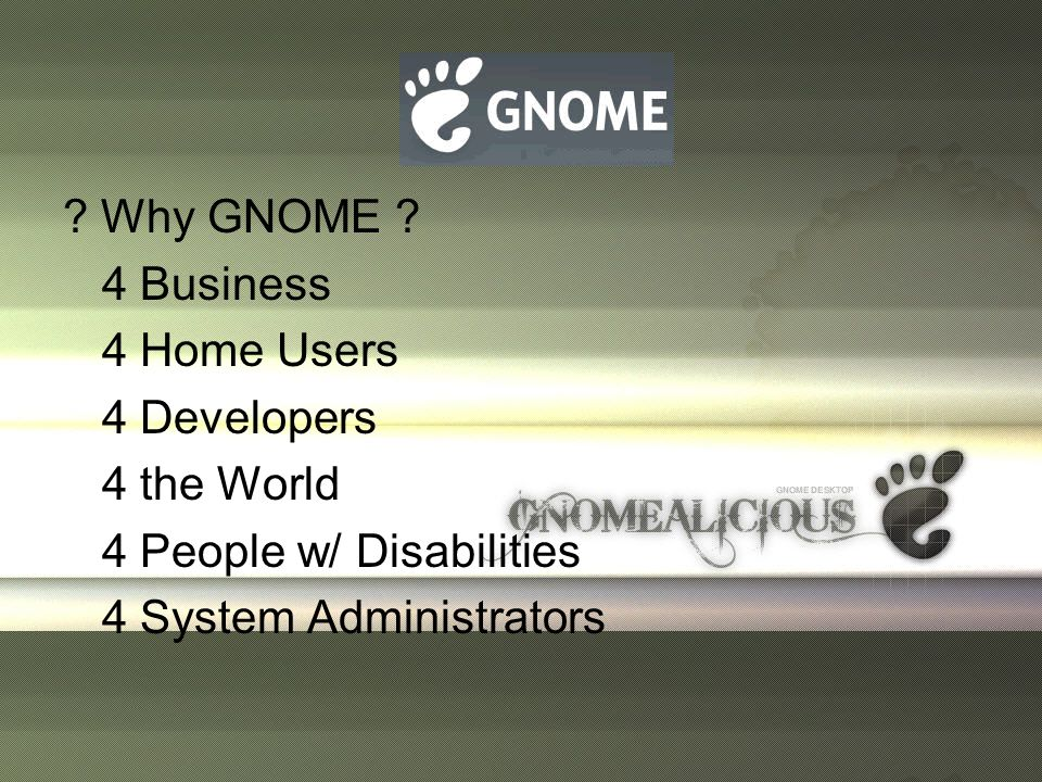 Why GNOME .