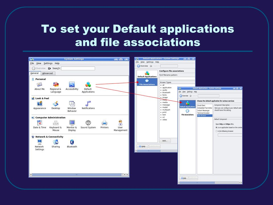 To set your Default applications and file associations