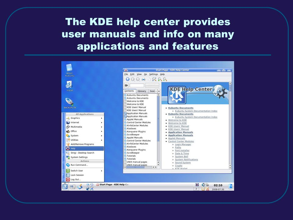 The KDE help center provides user manuals and info on many applications and features