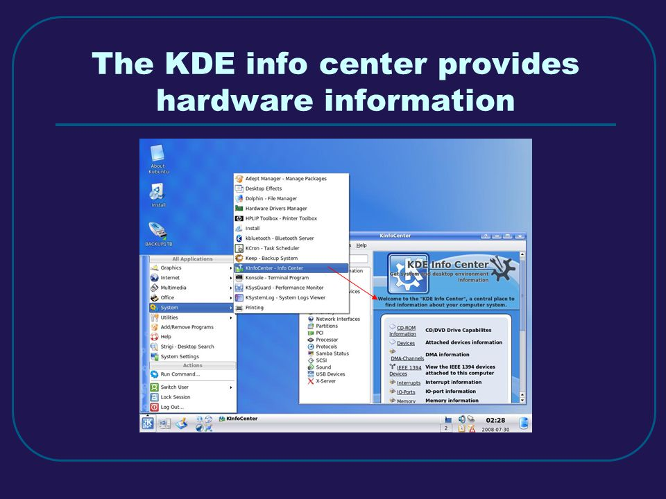 The KDE info center provides hardware information