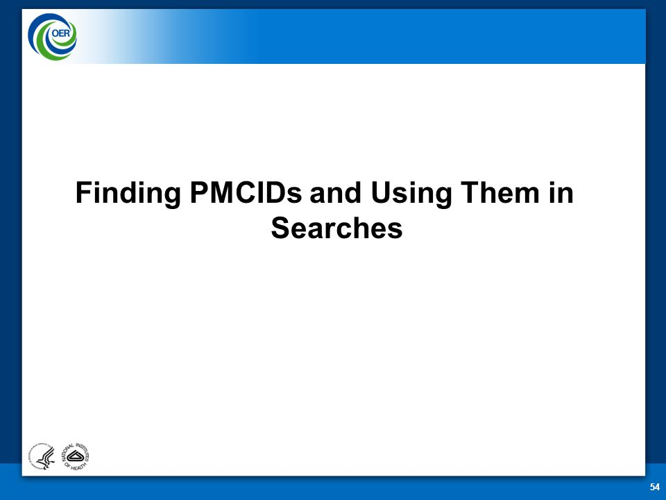 54 Finding PMCIDs and Using Them in Searches