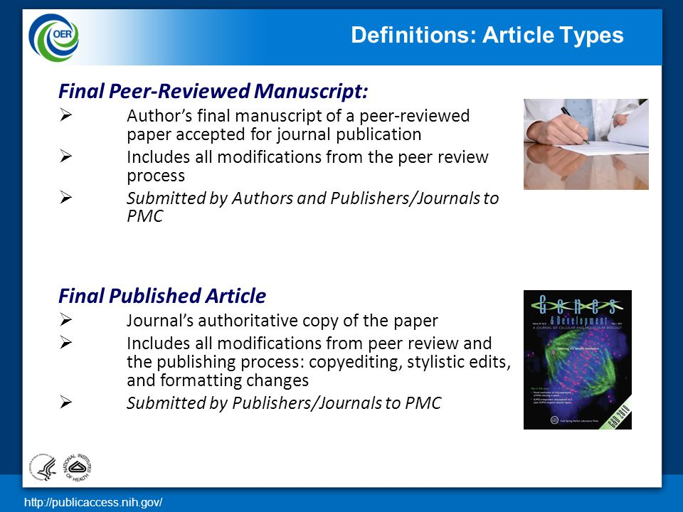 http://publicaccess.nih.gov/ 6 Final Peer-Reviewed Manuscript:  Author's final manuscript of a peer-reviewed paper accepted for journal publication 