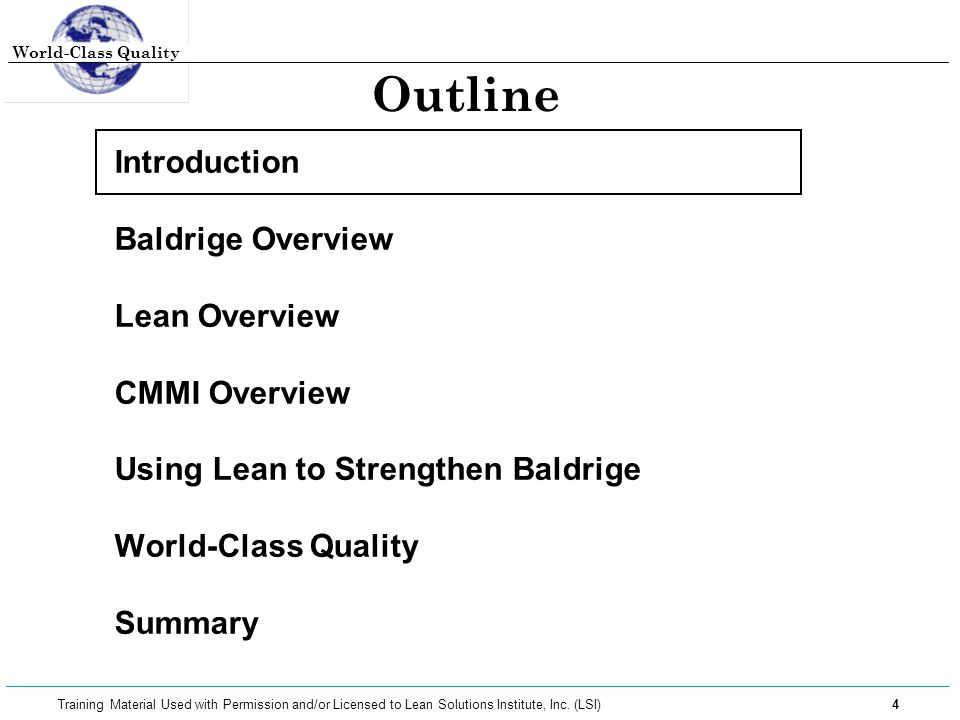 World-Class Quality 45 Training Material Used with Permission and/or Licensed to Lean Solutions Institute, Inc.